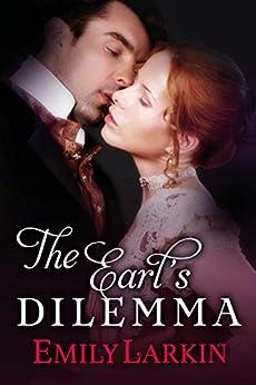 The Earl's Dilemma (English Edition)