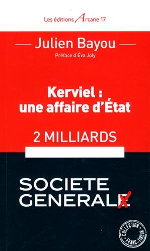 kerviel-une-affaire-detat-2-milliards-pour-la-societe-en-general