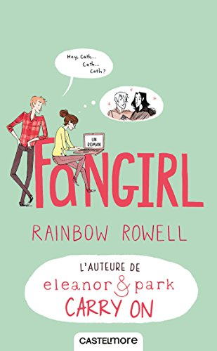 Fangirl (Romans 15+) (French Edition)