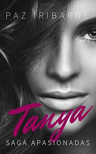 TANYA: Novela Romántica Erótica en español - Sagas (APASIONADAS nº ...