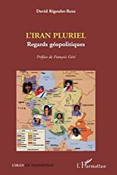 Iran Pluriel Regards Geopolitiques