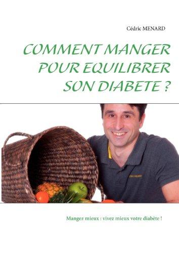 Comment Manger Pour Equilibrer Son Diabète ?