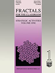 Fractals for the Classroom: Strategic Activities Volume One: Strategic Activities Vol 1