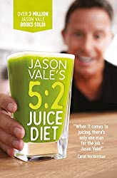 Jason Vale's 5:2 Juice Diet (English Edition)