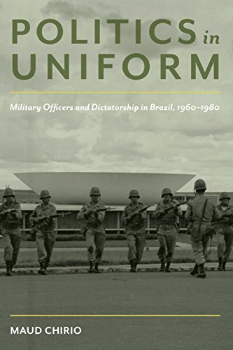 Politics in Uniform: Military Officers and Dictatorship in Brazil, 1960-80 (Pitt Latin American Series) PDF Descargar Gratis
