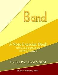 3-Note Exercise Book:  Baritone & Euphonium T.C.