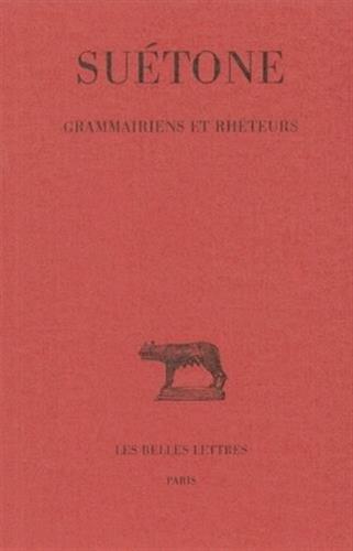 Grammairiens et rhéteurs par Suétone