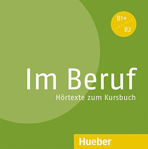IM BERUF B1+-B2.CD-Audio