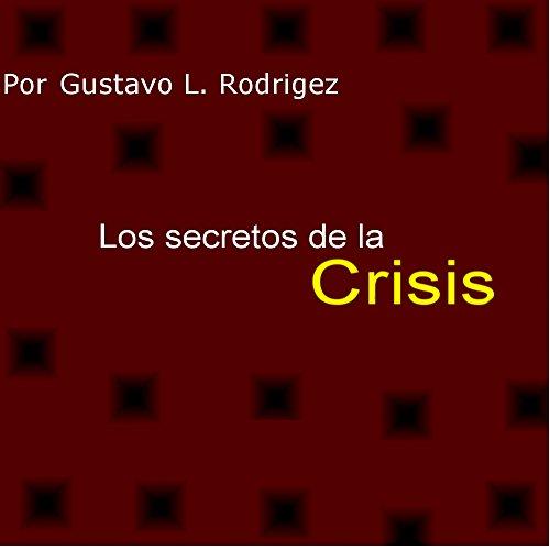 Los secretos de la crisis