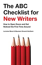 The ABC Checklist for New Writers: How to Open Doors and Get Noticed the First Time Around