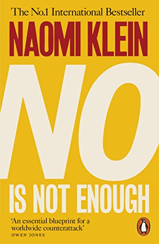 No Is Not Enough: Defeating the New Shock Politics (English Edition) por Naomi Klein