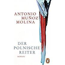 Der polnische Reiter: Roman (German Edition)
