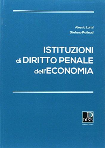 Istituzioni di diritto penale dell'economia