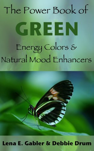 The Power Book of Green Energy Colors and Natural Mood Enhancers (Color Power Series 1) (English Edition) - Color Enhancer