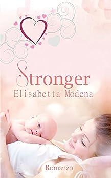 Stronger di [Modena, Elisabetta]