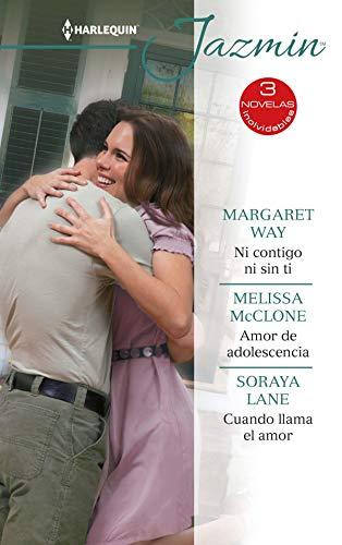 Ni contigo ni sin ti  Amor de adolescencia  Cuando llama el amor de Margaret Way