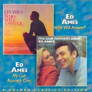 Who Will Answer?/My Cup Runneth Over by Ed Ames (1997-11-04) (Ames-cds Ed)