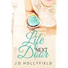 Life Next Door (Love Not Included series Book 2) (English Edition)