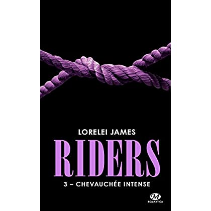 Riders, T3 : Chevauchée intense