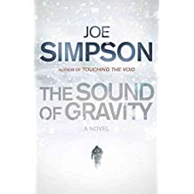 [Sound of Gravity] (By: Joe Simpson) [published: October, 2011]
