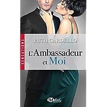 L'Ambassadeur et moi: Les Héritiers, T3