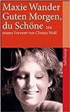 Guten Morgen, du Schöne: Protokolle nach Tonband (suhrkamp taschenbuch) ( 29. Oktober 2007 )