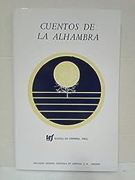 Textos En Espanol Facil - Level 1: Cuentos De La Alhambra par Washington Irving