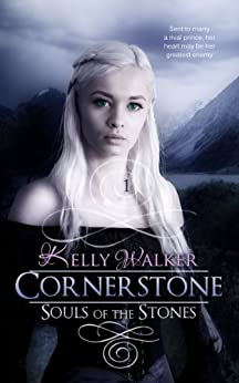 Cornerstone (Souls Of The Stones Book 1) (English Edition) par [Walker, Kelly]