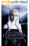 Cornerstone (Souls Of The Stones Book 1) (English Edition)