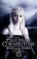 Cornerstone (Souls Of The Stones Book 1) (English Edition)
