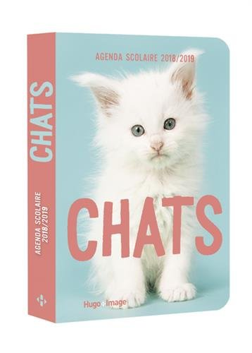 Agenda scolaire 2018-2019 Chats par Collectif