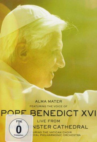 Alma Mater - Featuring The Voice Of Pope Benedict XVI