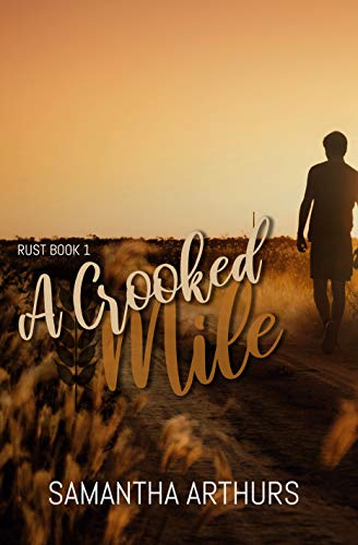 A Crooked Mile (Rust Book 1) (English Edition)