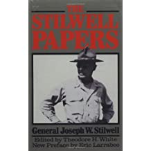 The Stilwell Papers: Iconoclastic Account of America's Adventures in China (Dacapo Paperback)