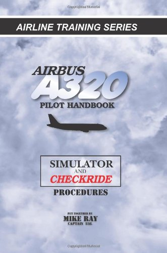 airbus-a320-pilot-handbook-simulator-and-checkride-procedures-volume-4