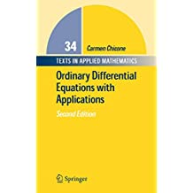 Ordinary Differential Equations with Applications: 34 (Texts in Applied Mathematics)