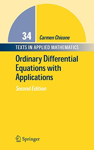 Ordinary Differential Equations with Applications: 34 (Texts in Applied Mathematics) por Carmen Chicone