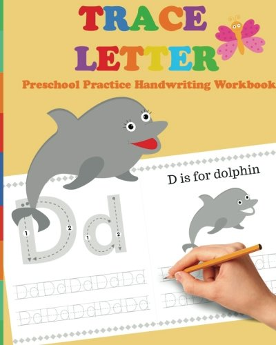 Trace Letters: Preschool Practice Handwriting Workbook: tracing letter books for toddlers for Kids Ages 3-5 Reading And Writing: Volume 3 (Wipe Clean)