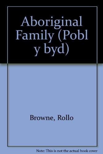 aboriginal-family-pobl-y-byd