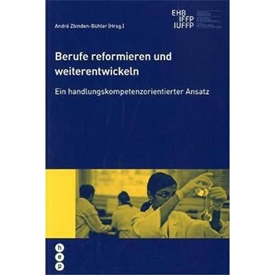 berufe reformieren und weiterentwickeln pdf download rodolphlavern