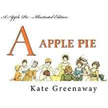 A Apple Pie - Illustrated Edition by Kate Greenaway (2014-05-22)