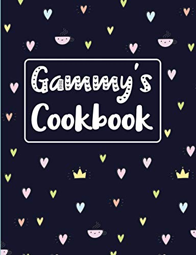 Gammy's Cookbook: Navy Blank Lined Journal (Gammy's Recipe Gifts, Band 1) (Band Aqua-festen)