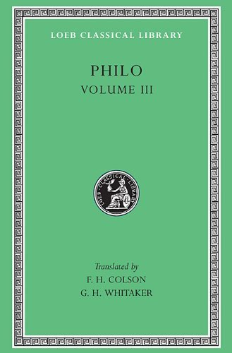 philo-volume-iii-on-the-unchangeableness-of-god-on-husbandry-concerning-noahs-work-as-a-planter-on-d