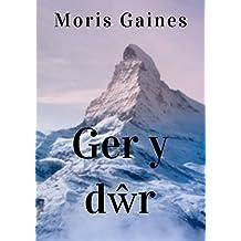 Ger y dŵr (Welsh Edition)