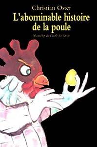 """Afficher """"Abominable histoire de la poule (L')"""""""
