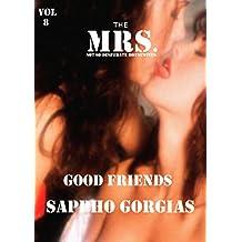 Good Friends: A Slut Wife Lesbian Sex Erotic Short Story