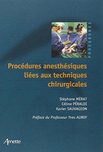 Procédures anesthésiques liées aux techniques chirurgicales