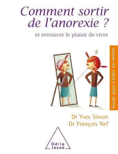 Comment sortir de l'anorexie?