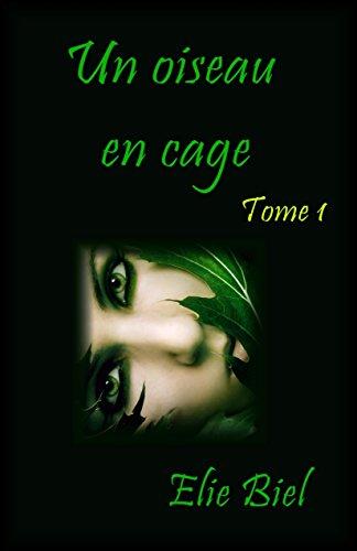 Couverture du livre Un oiseau en cage