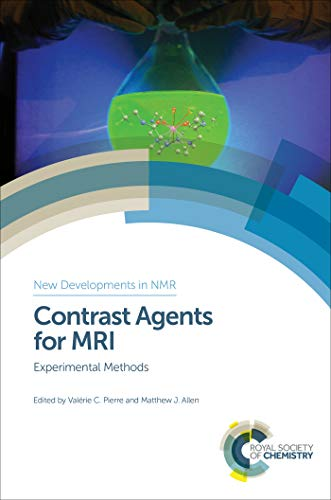 Contrast Agents for MRI: Experimental Methods (ISSN Book 13) (English Edition) -